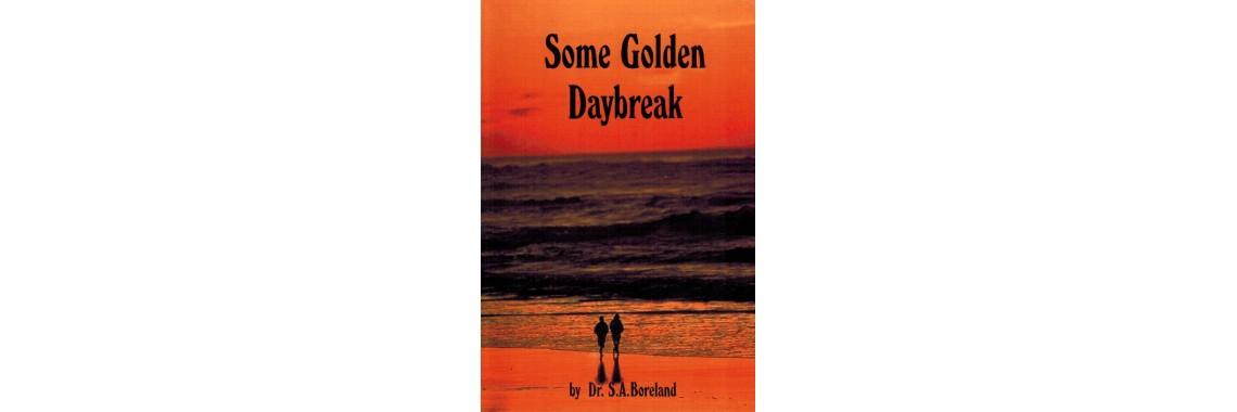 Some Golden Daybreak