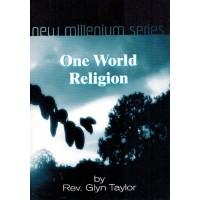 One World Religion - by Rev Glyn Taylor