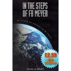 In The Steps Of F.B. Meyer - Colin Le Noury